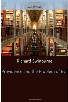Book Providence and the Problem of Evil by Richard Swinburne