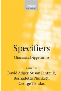 Book Specifiers: Minimalist Approaches by David Adger