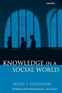 Book Knowledge in a Social World by Alvin I. Goldman