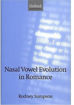 Book Nasal Vowel Evolution in Romance by Rodney Sampson