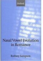 Nasal Vowel Evolution in Romance