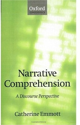 Book Narrative Comprehension: A Discourse Perspective by Catherine Emmott