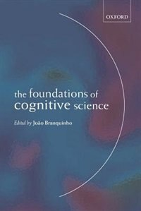 Book The Foundations of Cognitive Science by Joao Branquinho