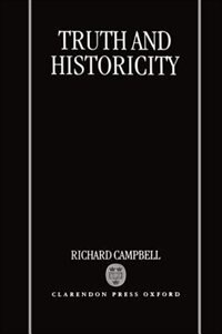 Book Truth and Historicity by Richard Campbell