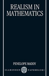 Book Realism in Mathematics by Penelope Maddy