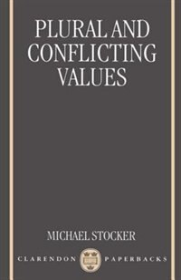 Book Plural and Conflicting Values by Michael Stocker