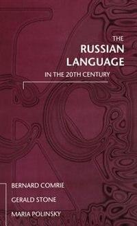 The Russian Language in the Twentieth Century