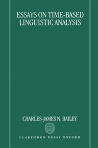 Book Essays on Time-Based Linguistic Analysis by Charles-James N. Bailey