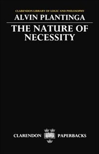 Book The Nature of Necessity by Alvin Plantinga
