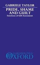 Pride, Shame, And Guilt: Emotions of Self-Assessment