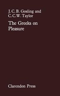 Book The Greeks on Pleasure by J. C. B. Gosling