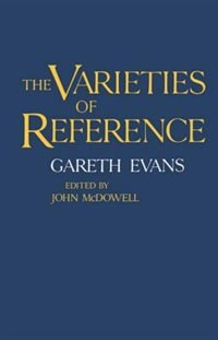 Book The Varieties of Reference by Gareth Evans