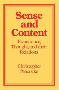 Sense and Content: Experience, Thought and their Relations