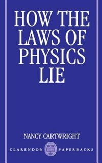 Book How the Laws of Physics Lie by Nancy Cartwright