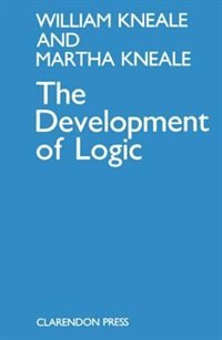 Book The Development of Logic by William and Martha Kneale