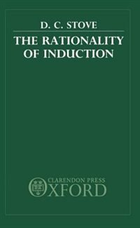 Book The Rationality of Induction by D. C. Stove