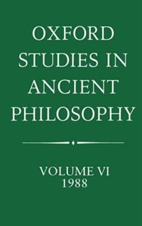 Book Oxford Studies in Ancient Philosophy: Volume VI: 1988 by Julia Annas