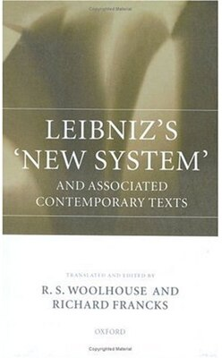 Book Leibnizs `New System and Associated Contemporary Texts by R. S. Woolhouse
