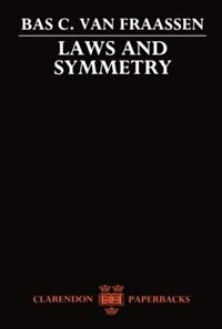Book Laws and Symmetry by Bas C. van Fraassen