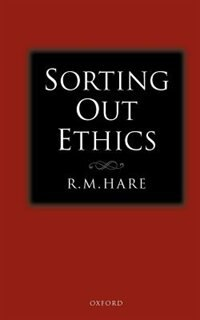 Book Sorting Out Ethics by Hare, R. M.