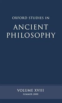 Book Oxford Studies in Ancient Philosophy: Volume XVIII by David Sedley