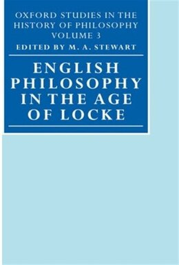 Book English Philosophy in the Age of Locke by M. A. Stewart