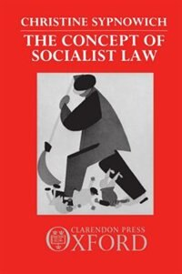 Book The Concept of Socialist Law by Christine Sypnowich
