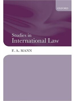 Book Studies in International Law by F.A. Mann