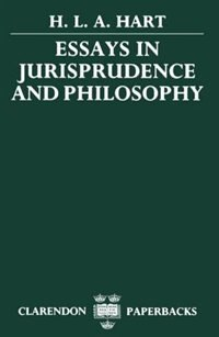 Book Essays in Jurisprudence and Philosophy by H. L. A. Hart