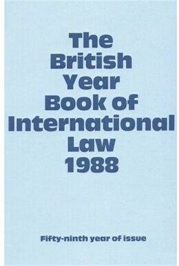 Book The British Year Book of International Law: Volume 59: 1988 by Ian Brownlie