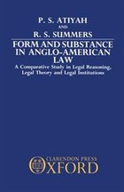Form and Substance in Anglo-American Law: A Comparative Study in Legal Reasoning, Legal Theory, and…