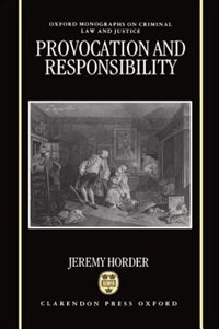 Book Provocation and Responsibility by Jeremy Horder