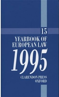 Book Yearbook of European Law: Volume 15: 1995: Yearbk Of European Law Volume by A. Barav