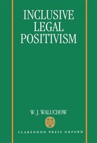 Book Inclusive Legal Positivism by W. J. Waluchow