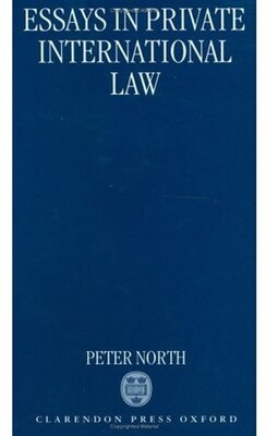 Book Essays in Private International Law by Sir Peter North