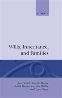 Book Wills, Inheritance and Families: Wills Inheritance & Families by Janet Finch