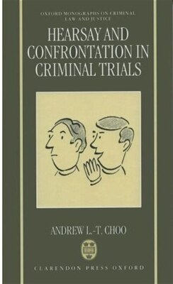Book Hearsay and Confrontation in Criminal Trials by Andrew L.-T. Choo