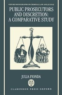 Book Public Prosecutors and Discretion: A Comparative Study by Julia Fionda