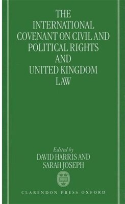 Book The International Covenant on Civil and Political Rights and United Kingdom Law by David Harris
