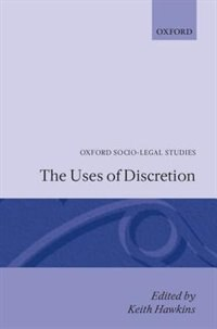 Book The Uses of Discretion by Keith Hawkins