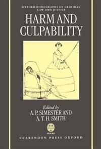 Book Harm and Culpability: Harm & Culpability by A. P. Simester