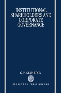 Book Institutional Shareholders and Corporate Governance by G. P. Stapledon
