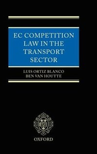 Book EC Competition Law in the Transport Sector by Luis Ortiz Blanco