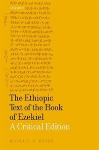 Book The Ethiopic Text of the Book of Ezekiel: A Critical Edition by Michael A. Knibb