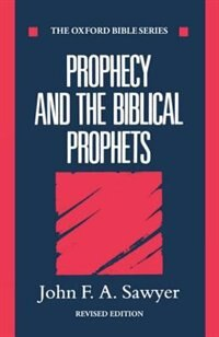 Book Prophecy and the Biblical Prophets by John F. A. Sawyer