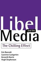 Libel and the Media: The Chilling Effect