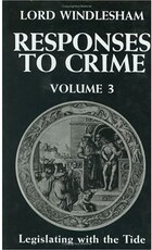 Responses to Crime, Volume 3: Legislating with the Tide