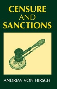 Book Censure and Sanctions by Andrew von Hirsch