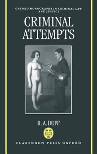 Book Criminal Attempts by R. A. Duff
