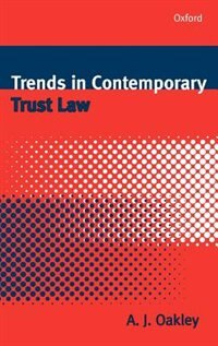 Book Trends in Contemporary Trust Law by A. J. Oakley